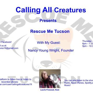 Calling All Creatures Presents Rescue Me Tucson