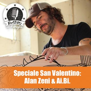 Speciale San valentino con Alan Zeni
