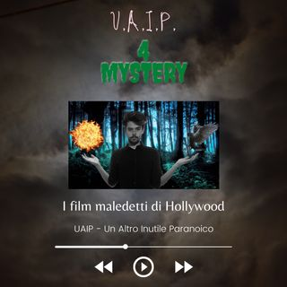 Ep. 28 - I film maledetti di Hollywood