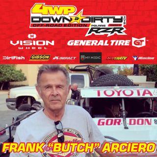 """#14 - Off-Road Edition - Frank """"Butch"""" Arciero"""