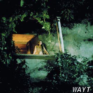 WAYT EP. 84