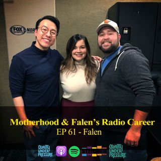 Motherhood & Falen's Radio Career - Falen