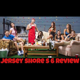 Jersey Shore Season 6 - Reality Review - Gorilla and The Geeks Episode 21