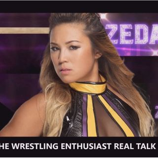 Episode #24: Special Guest Zeda Zhang, GCW Keep In Touch 2020 Review.