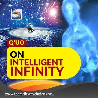 Q'uo On Intelligent Infinity