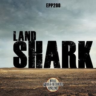 Land Shark | EPP Bonus Episode 200!