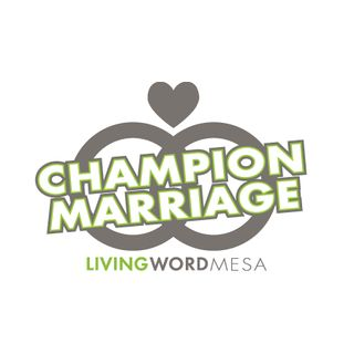 Champion Marriage Class