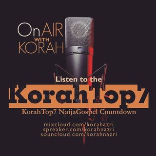 korahTop7NaijaGospel countdown Episode 4