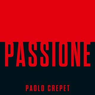 "Paolo Crepet ""Passione"""