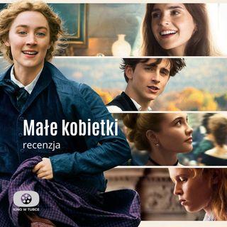 MAŁE KOBIETKI - recenzja Kino w tubce