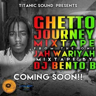 Jah Wariyah Getto Journey Mixtape