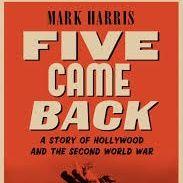 Mark Harris Five Came Back