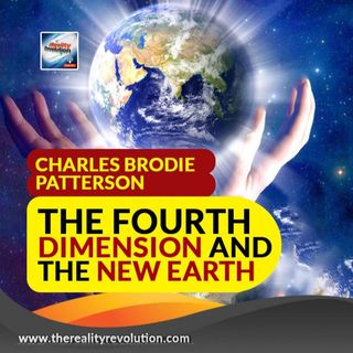 Charles Brodie Patterson The Fourth Dimension And The New Earth