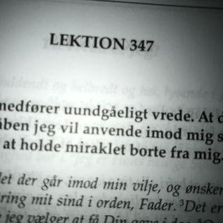 Lektion 347. Et kursus i mirakler.