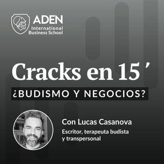 E01: ¿Budismo y negocios? con Lucas Casanova
