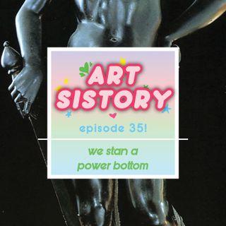 Ep 35: We Stan a Power Bottom