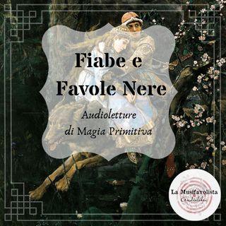 ♜ Fiabe & Favole Nere ♞