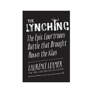 THE LYNCHING-Laurence Leamer
