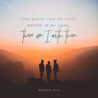 Episode 7: Matthew 18:20 (January 7, 2018)
