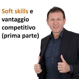 Soft skills e vantaggio competitivo (prima parte)