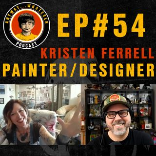 EP:54 Kristen Ferrell Painter, Designer, Owner of Hell Hounds Pet Merch