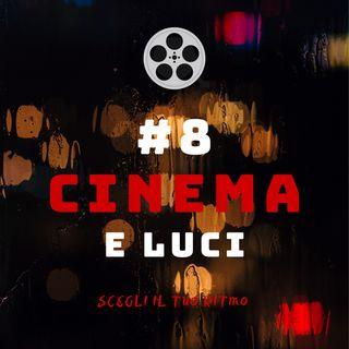 #8 - Cinema e Luci