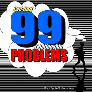 99 Problems | The Gold Digger EP1