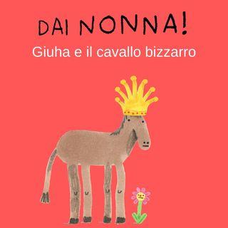 Giuha e il cavallo bizzarro - settima serie