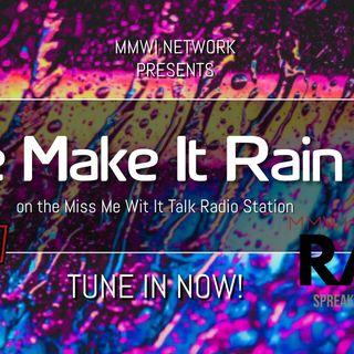 The Make It Rain Mix 8-18-2021