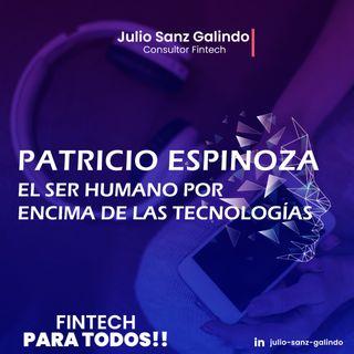 """""""El ser humano, por encima de las tecnologías""""  Entrevista con Patricio Espinoza"""