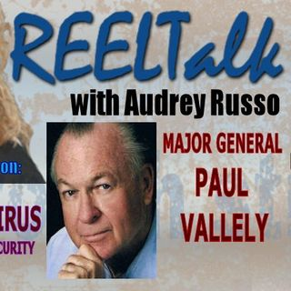REELTalk: Chinese Coronavirus and US National Security with Major General Paul Vallely