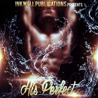 """His Perfect One"" by J.S. Danielle"