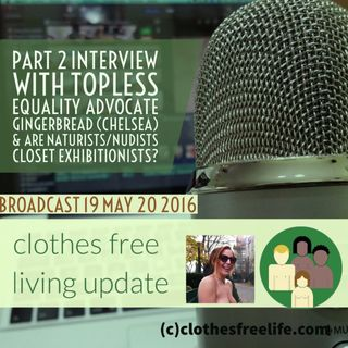 clothes free living update # 19 bare chested equality advocate gingerbread (chelsea) covington