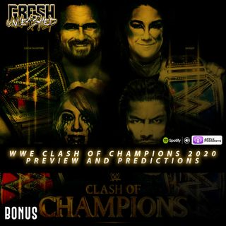 WWE Clash Of Champions 2020 Preview and Predictions | Gresh Unleashed Bonus