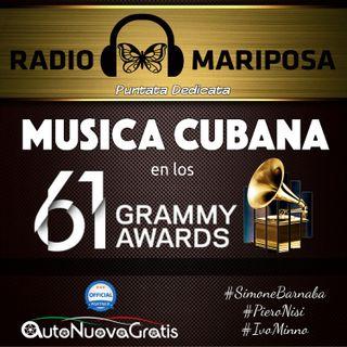 81esima Puntata di Radio Mariposa Show dedicata alla Musica Cubana En Los Grammy Awards 2019 | Musica Cubana | Episodio 468