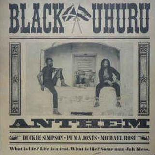 Black Uhuru - Anthem (1983)