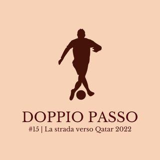 Episodio 15 | La strada verso Qatar 2022