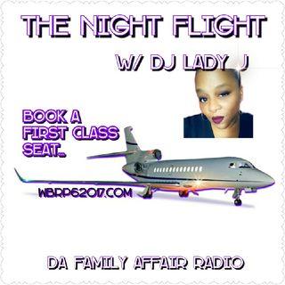 DFAR.. The Night Flight  W/ DJ Lady J  10-9-2020