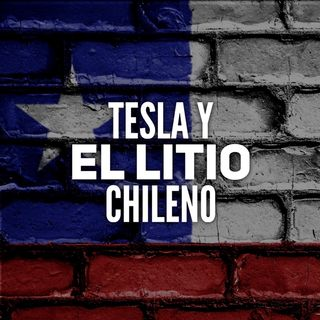 Tesla y el Litio de Chile