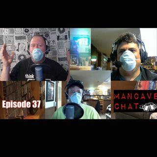 Mancave Chat Episode 37