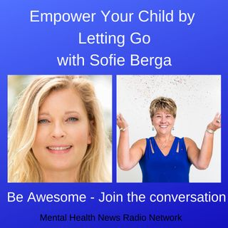 Empower Your Child by Letting Go with Sofie Berga