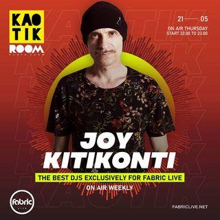 JOY KITIKONTI - KAOTIK ROOM EP. 006