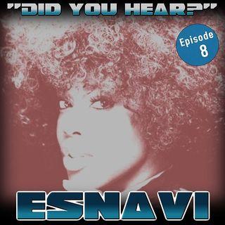 Did You Hear ESNAVI