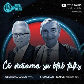 Roberto Colombo e Francesco Ricasoli