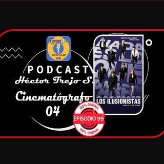 Episodio 99 - Los Ilusionistas