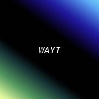 WAYT EP. 20
