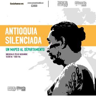 Antioquia silenciada, un mapeo al departamento