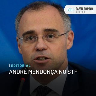 Editorial: André Mendonça no STF