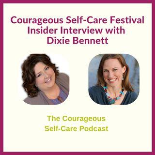 Self-Care Festival Insider Interview with Dixie Bennett