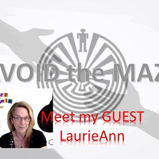 Avoid the Maze with guest LaurieAnn Campbell_Bulimia 9_20_21 Podmatch